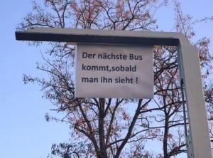 Bus kommt, wenn man ihn sieht